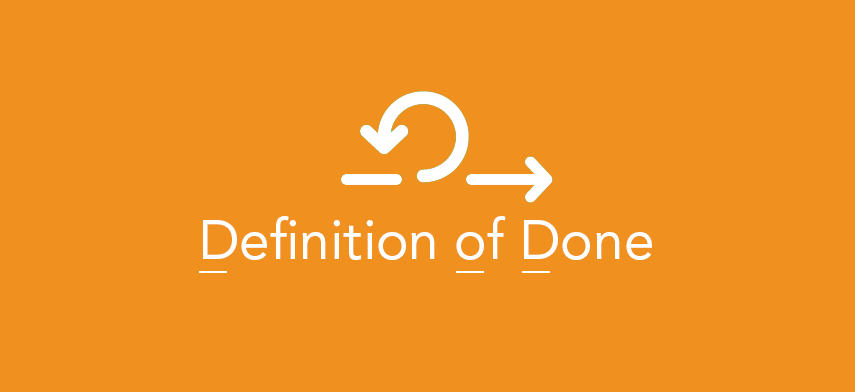 "DONE Understanding of the ""Definition of DONE"""