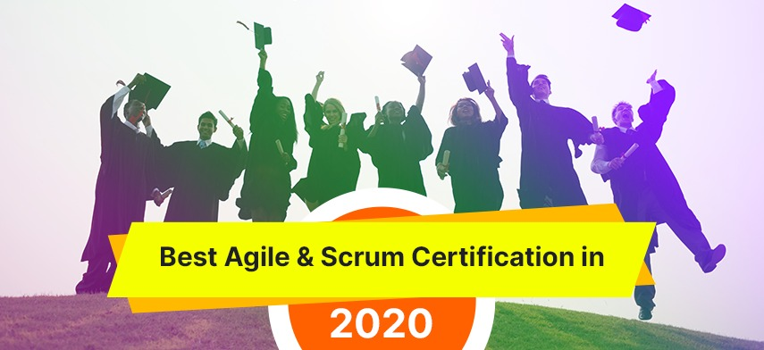 The Best Agile & Scrum Certifications to Have in 2020
