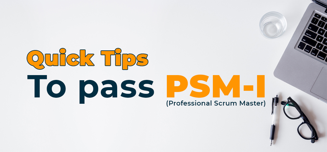 tips-to-pass-psm-exam