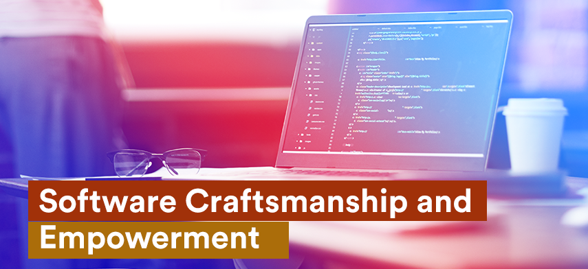 Software Craftsmanship and Empowerment