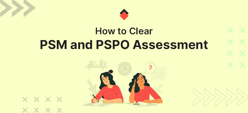 How to clear PSM and PSPO Assessment Without Attending a Scrum.org Training