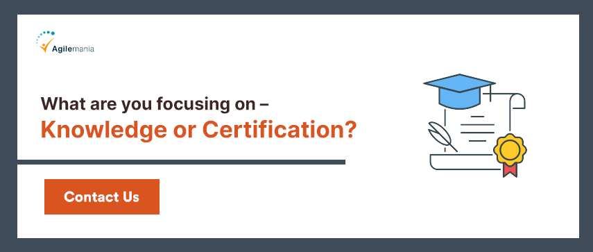 What are you focusing on – Knowledge or Certification?