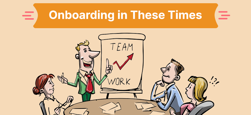 Onboarding in These Times