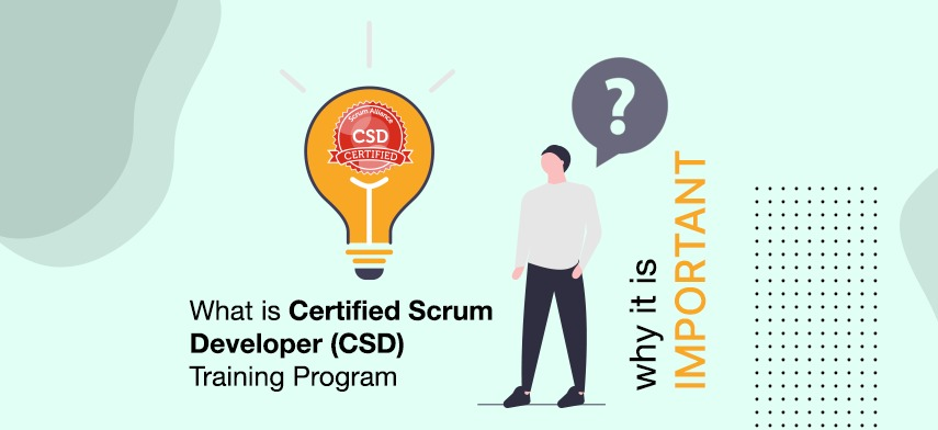 Introduction of Certified Scrum Developer Course