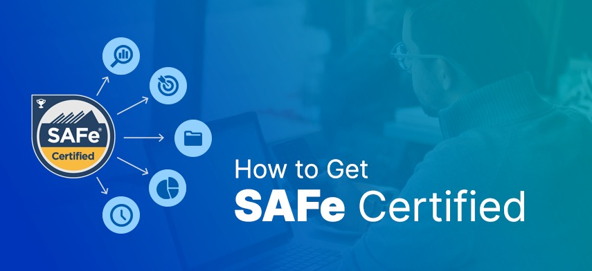 How to Get SAFe Certified