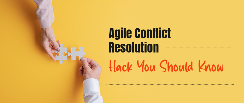 Agile Conflict Resolution