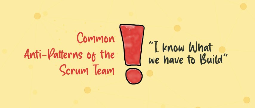Common Anti-Patterns of the Scrum Team